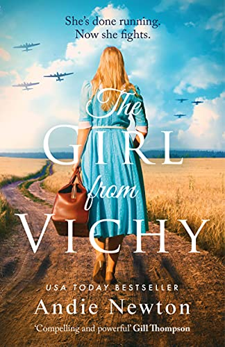 The Girl from Vichy: The USA Today bestselling historical fiction page turner