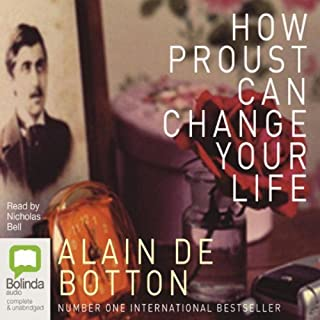 How Proust Can Change Your Life                   By:                                                                                                                                 Alain de Botton                               Narrated by:                                                                                                                                 Nicholas Bell                      Length: 5 hrs and 6 mins     338 ratings     Overall 4.1