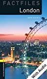 London - With Audio Level 1 Factfiles Oxford Bookworms Library (English Edition) - Escott, John