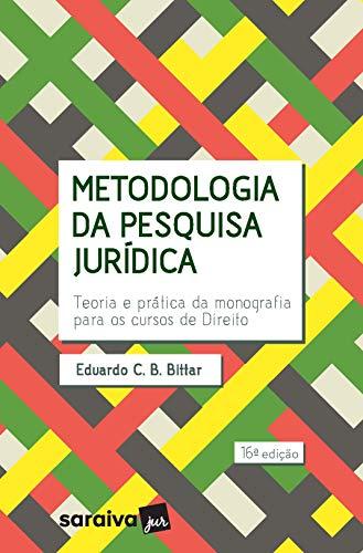 Metodologia da pesquisa jurídica - 16ª edição de 2019