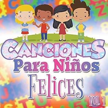 Canciones para Niños Felices Vol. 1