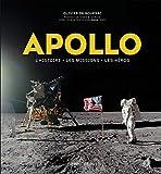 Apollo - L'histoire, les missions, les héros