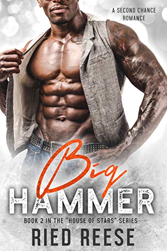 Big Hammer: A Second Chance Romance ((House of Stars) Book 2) (English Edition)