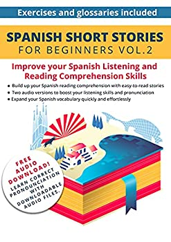 Spanish  Short Stories for Beginners + Audio Download Volume 2  Improve your reading and listening skills in Spanish  Easy Spanish Beginner Stories   Spanish Edition