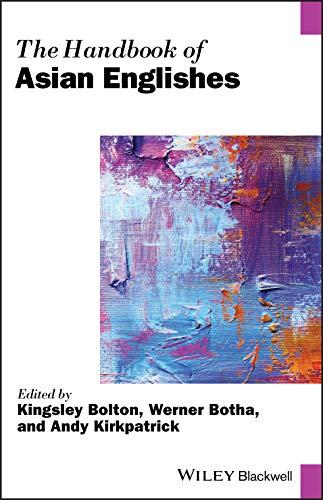 The Handbook of Asian Englishes (Blackwell Handbooks in Linguistics)