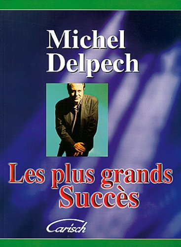 Les Plus Grands Succes Piano Vocal Guitar