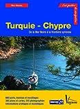 Turquie et Chypre - Côtes turques de Méditerranée et de Mer Noire et île de Chypre