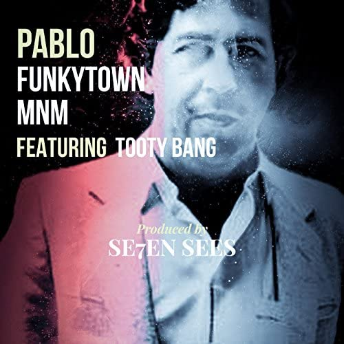 Funkytown MNM feat. Tooty Bang