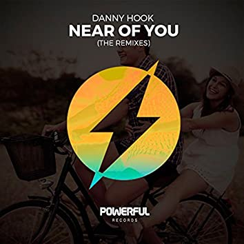 Near OF You (The Remixes)