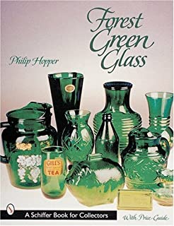 Forest Green Glass (Schiffer Book for Collectors)