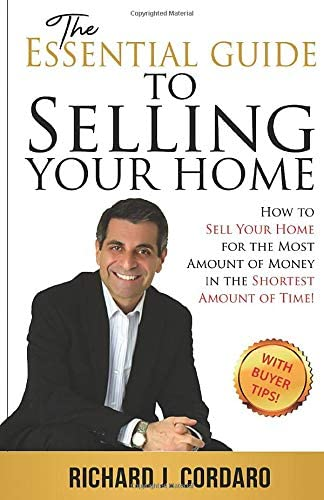 The Essential Guide to Selling Your Home How to Sell Your Home for the Most Amount of Money product image
