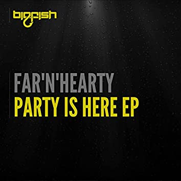 Party Is Here EP