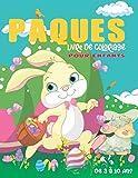 Pâques : Livre de coloriage pour enfants: Joyeuses Pâques ! 40 Illustrations Mignonnes à Colorier Pour les Petits 3 A 10 Ans. Livre de Coloriage de ... Idée Cadeau pour Enfant 3-10 Ans. Pages A4