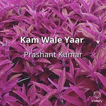 Kam Wale Yaar