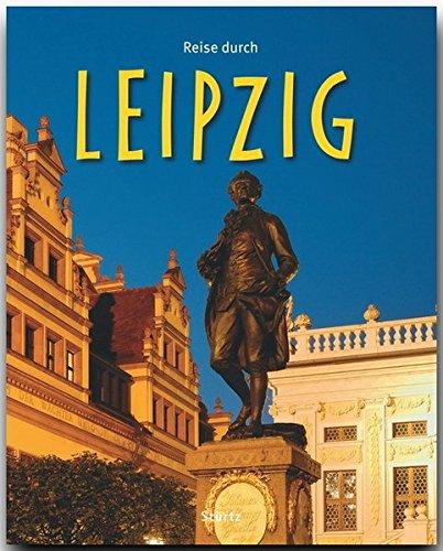 Reise durch LEIPZIG - Ein Bildband mit 180 Bildern - STÜRTZ Verlag