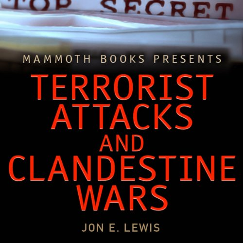 Mammoth Books Presents: Terrorist Attacks and Clandestine Wars cover art