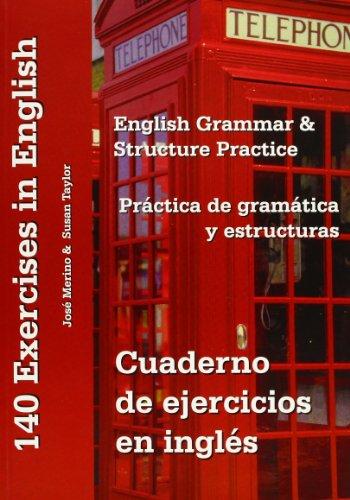 Cuaderno de ejercicios en inglés, práctica de gramática y estructuras: English grammar and structure practice