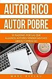 Autor Rico, Autor pobre: 50 razones por las que algunos autores venden muchos libros y otros no