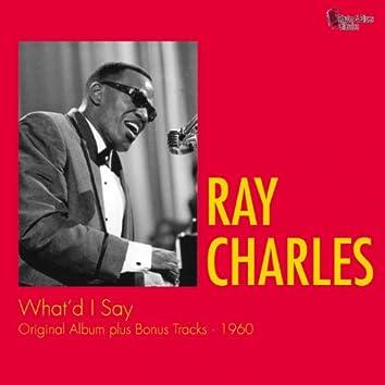 What'd I Say (Original Album Plus Bonus Tracks)