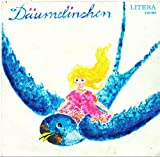 MÄRCHENPLATTE / Däumelinchen / Märchen von Hans Christian Andersen / 1971 / Bildhülle / LITERA # 5 60 087 / Deutsche Pressung / 7' Vinyl Single Schallplatte