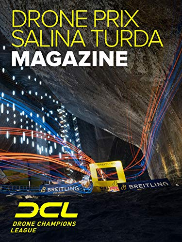 Drone Champions League Drone Prix Salina Turda