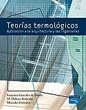 Teorías termológicas. aplicación a la arquitectura y a las ingenierías: Aplicación a la arquitectura y las ingenierías