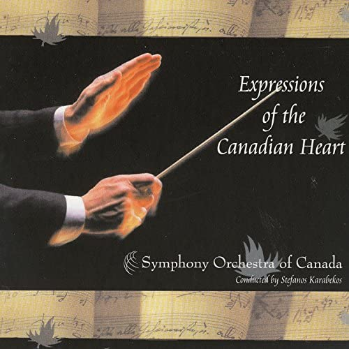 Symphony Orchestra Of Canada & Stefanos Karabekos