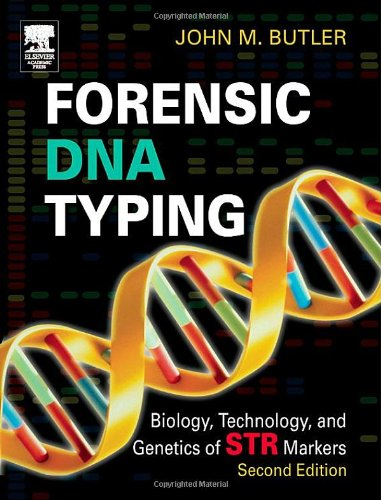 Forensic DNA Typing: Biology, Technology, and Genetics of...