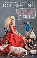 Spelling It Like It Is by Tori Spelling(2014-05-06)