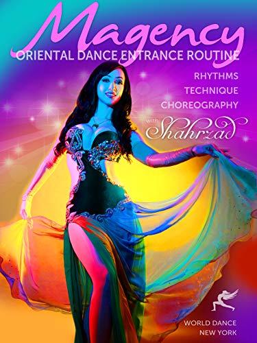 Magency - Der orientalische Tanz (Bauchtanz - belly dance) Eingangsroutine: Rhythmen, Technik, Choreographie mit Shahrzad [OV]