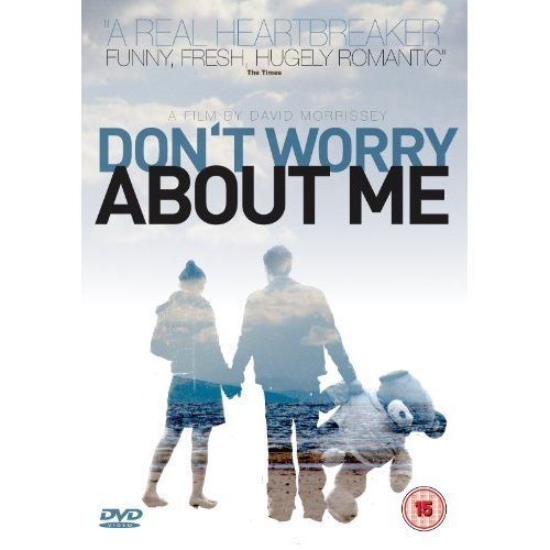 Don't Worry About Me [UK Import]