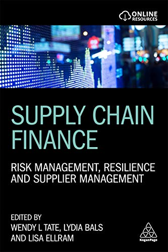 Supply Chain Finance: Risk Management, Resilience and Supplier Management