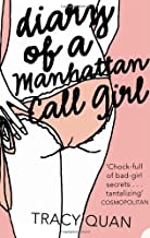 Diary of a Manhattan Call Girl (Nancy Chan Novels) by Tracy Quan (4-Jul-2005) Paperback