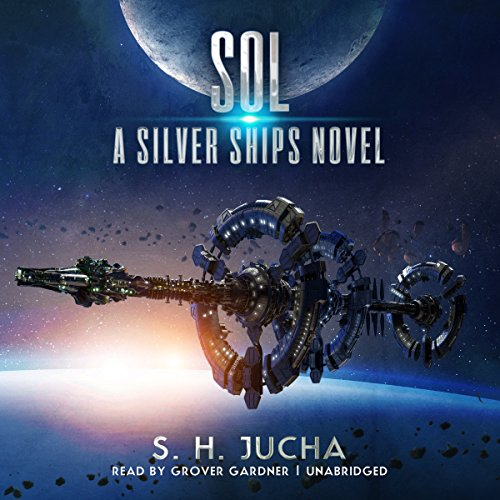Book cover of  Sol: The Silver Ships Series, Book 5