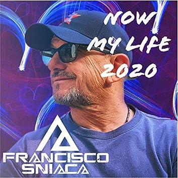 Now My Life 2020
