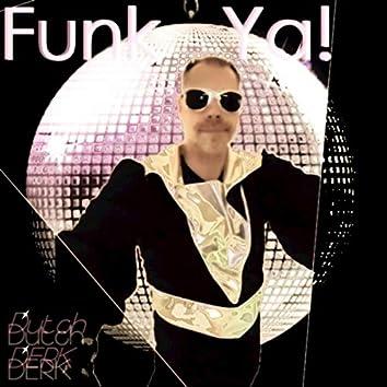 Funk Ya!