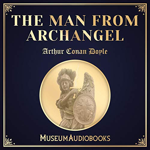 The Man from Archangel audiobook cover art