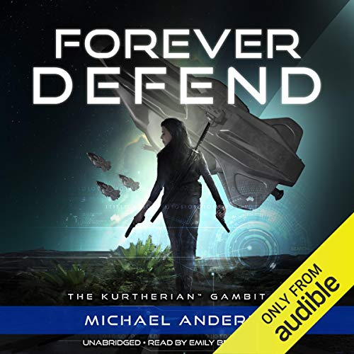 Forever Defend: The Kurtherian Gambit, Book 17