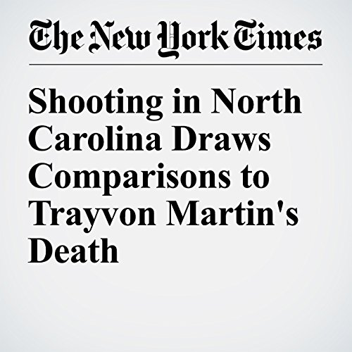 Shooting in North Carolina Draws Comparisons to Trayvon Martin's Death cover art