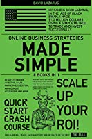 Online Business Strategies Made Simple [8 in 1]: 60 Days to Master Investing, Sales, Marketing, Execution, Management, Accounting and More