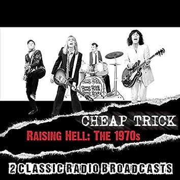 Raising Hell: The 1970s