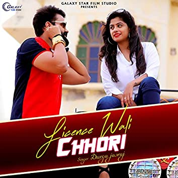 Licence Wali Chhori - Single
