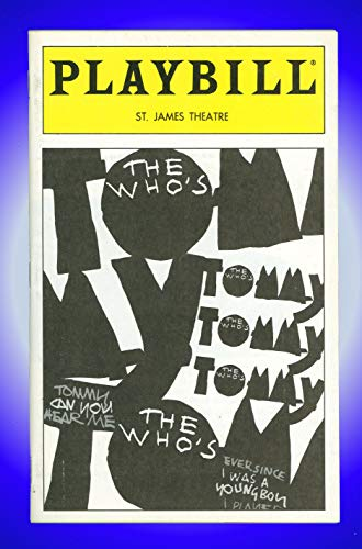 the whos The Whos Tommy, Broadway Playbill + Pete Townshend, Des McAnuff, Michael Cerveris, Kevin Cahoon, Cheryl Freeman, Anthony Barrile, Bill Buell, Steven Cates, Joyce Chittick, Aaron Ellis, Peter C. Ermides