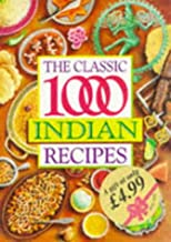 The Classic 1,000 Indian Recipes