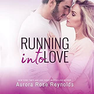 Running Into Love                   By:                                                                                                                                 Aurora Rose Reynolds                               Narrated by:                                                                                                                                 Carly Robins,                                                                                        Alexander Cendese                      Length: 6 hrs and 57 mins     19 ratings     Overall 4.5