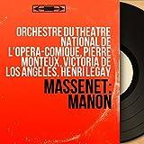 Manon, Act IV, Scene 3: 'Un mot, s'il vous plaît' (Lescaut, Manon, Des Grieux, Guillot, Poussette, Javotte, Rosette, Chœur)