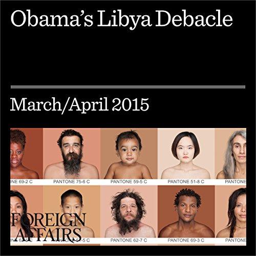 Obama's Libya Debacle audiobook cover art