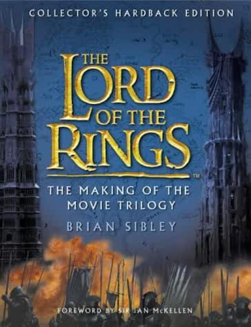 """The """"Lord of the Rings"""": The Making of the Trilogy"""