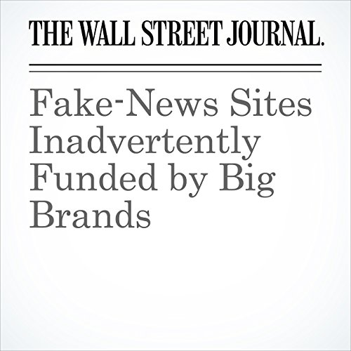 Fake-News Sites Inadvertently Funded by Big Brands cover art