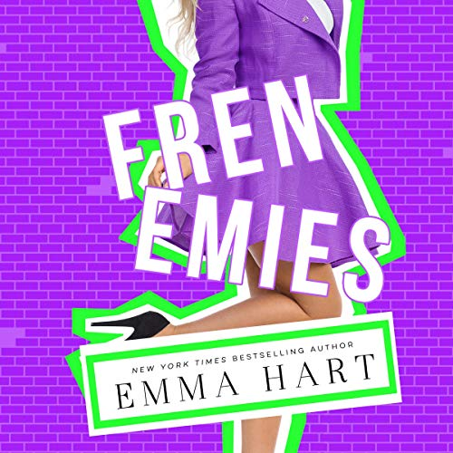 Frenemies Audiobook By Emma Hart cover art